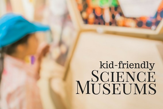 kid-friendly science museums