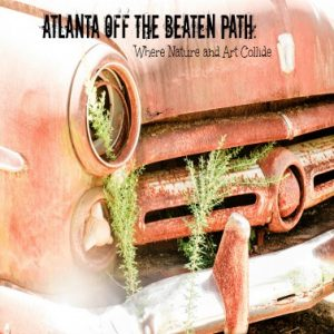 Atlanta Off the Beaten Path