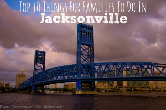 Top 10 Things for Families to do in Jacksonville