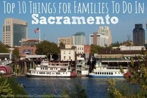 Sacramento top 10 things to do with kids