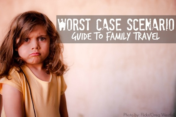 worst case scenario family travel blog