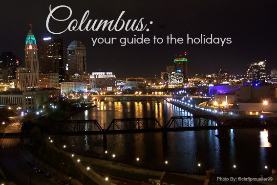 Columbus, Ohio Holiday Guide