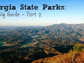 Georgia State Parks: A Family Guide – Part 2