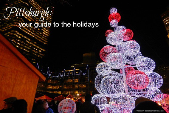 Pittsburgh Holiday guide
