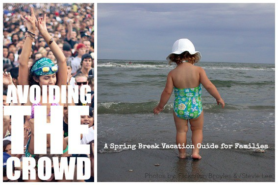 Avoiding the Crowd A Spring Break Vacation Guide for Families