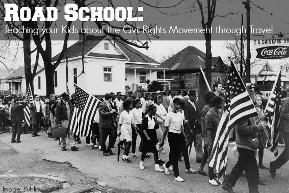 Road School Teaching your Children about the Civil Rights Movement