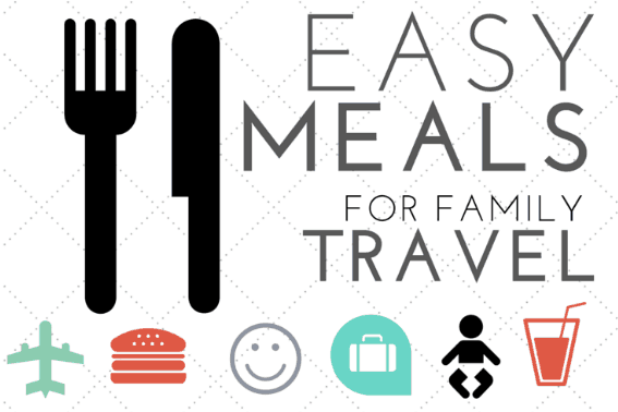 easy meals for family travel