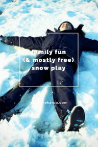fun (& mostly free) snow play