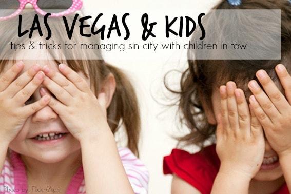 Las Vegas & Kids