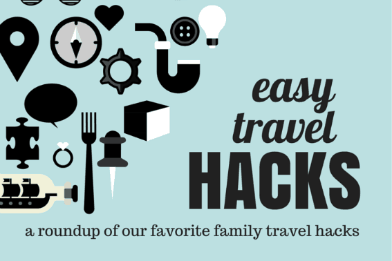 easy travel hacks