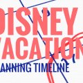 Disney World Planning Timeline