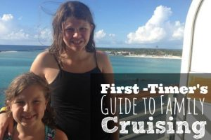 first timer's guide to family cruising