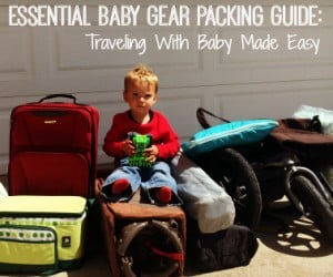 Square Essential Baby Gear Packing Guide