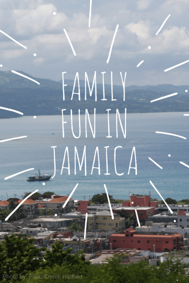 Family Fun in Beautiful Jamaica