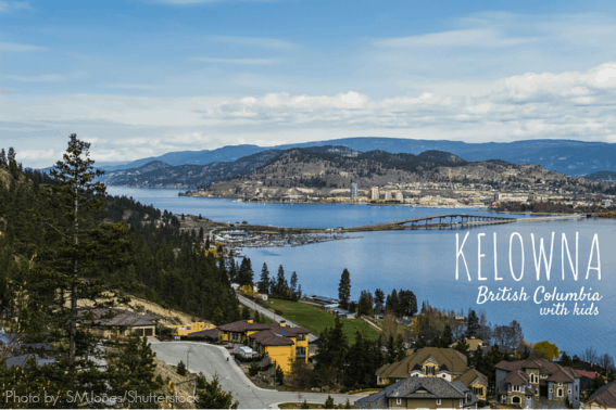 KELOWNA with kids