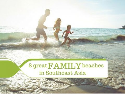 Eight Great Southeast Asia Beach Destinations for Families