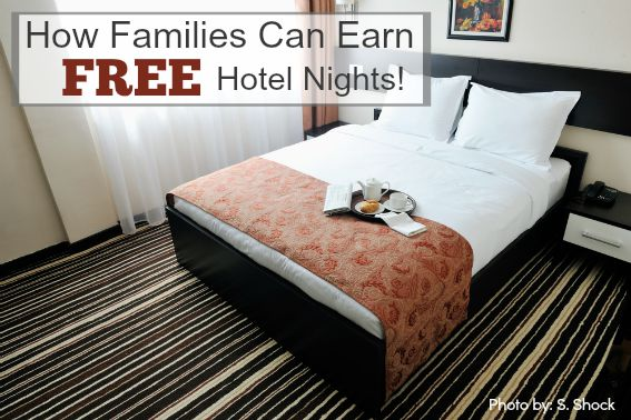 How Families Can Earn Free Hotel Nights