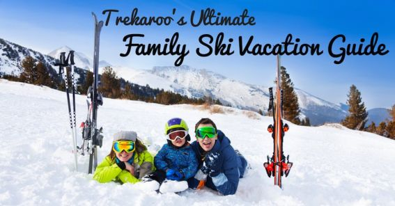 Ultimate Family Ski Vacation Guide