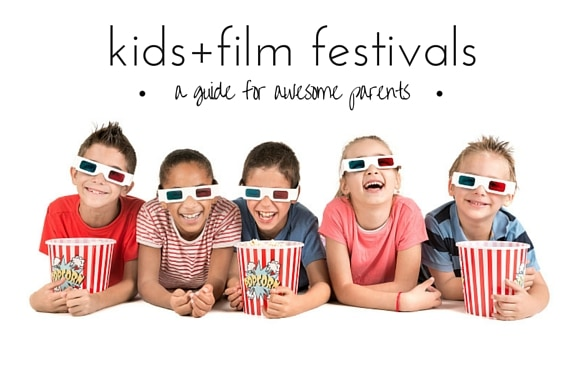 A guide to film festivals with kids