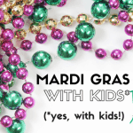 Kid-Friendly New Orleans Mardi Gras 1