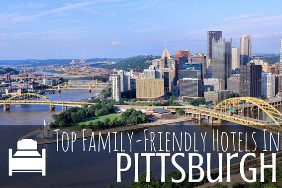 Top Family-Friendly Hotels In Pittsburgh (1)