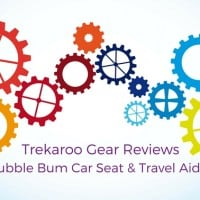 Trekaroo Gear Reviews Bubble Bum Car Seat and Travel Aides