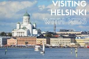 Visiting Helsinki with Kids