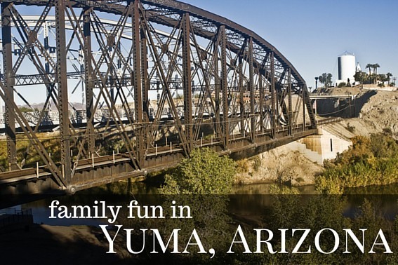 Small Town Spotlight Family Fun In Yuma Arizona