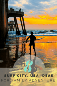Surf City, USA: 8 Fun Things for Families to Do in Huntington Beach 1