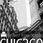 Best Kid-friendly Hotels in Chicago 1