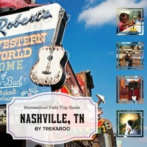 Nashville Homeschool Field Trip Guide by Trekaroo