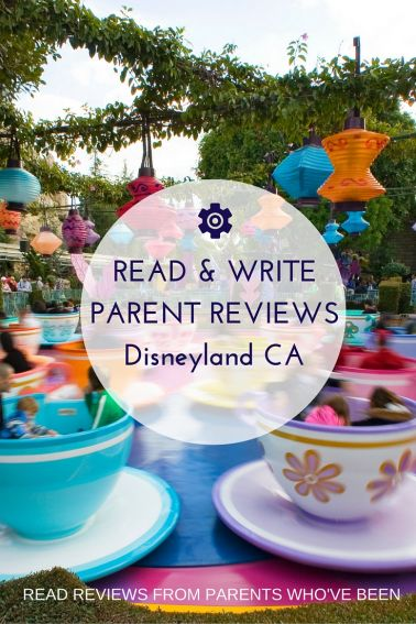 REVIEW GUIDE Disneyland Resort - Parents share their best tips for visiting Disney Parks