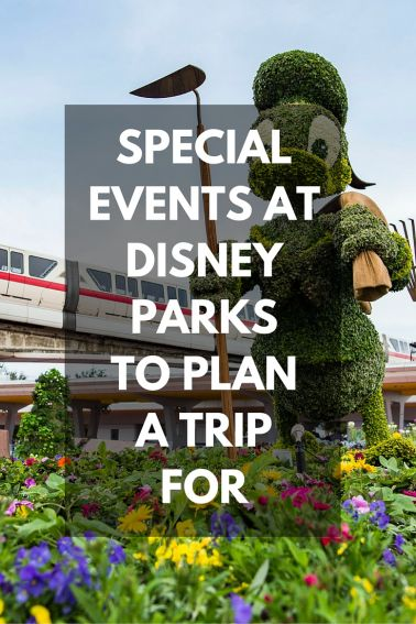 SPECIAL EVENTS AT DISNEY PARKS to plan your trip around, including run Disney