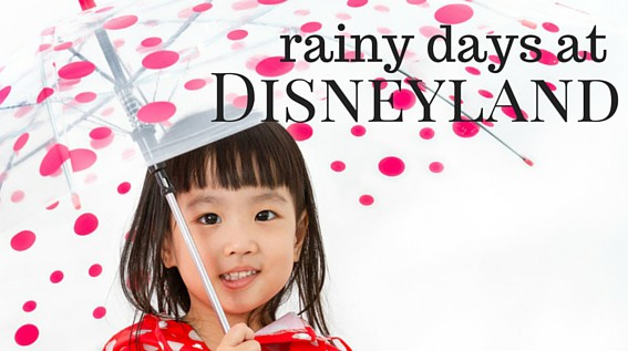 What to Do at Disneyland When it Rains: Tips for Rainy Day Fun