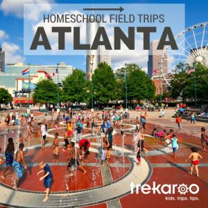 Atlanta Homeschool Field Trip Guide