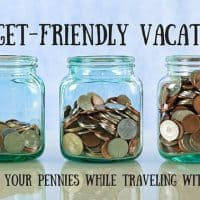 Budget-Friendly Vacations- A Guide to Saving your Pennies while Traveling with kids