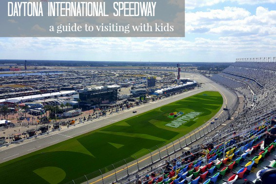 Daytona International Speedway- A Guide to Visiting With Kids
