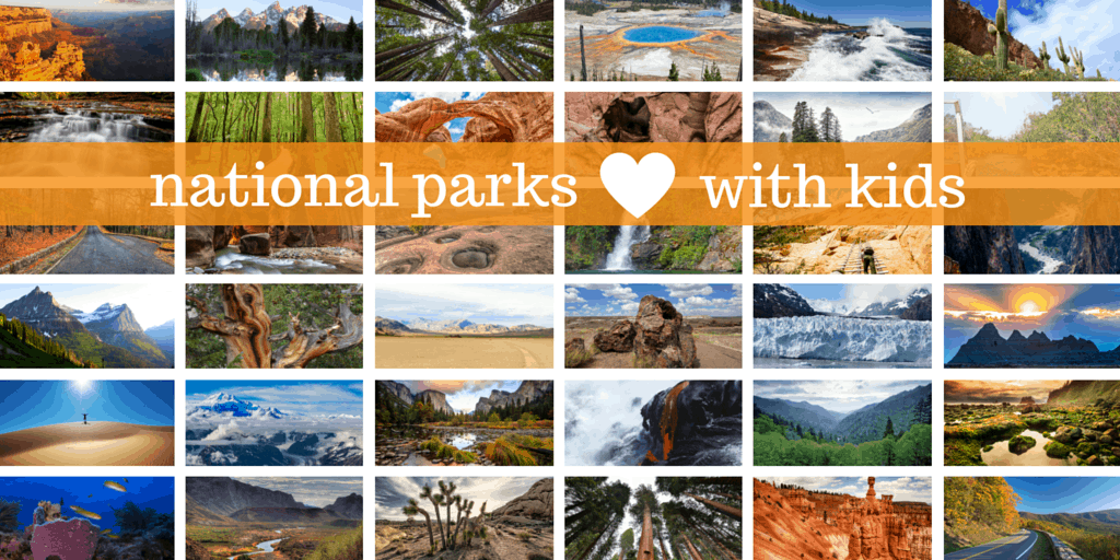 Best National Parks for Kids