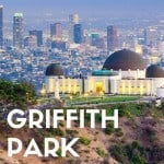 A Guide to Griffith Park with Kids - Museums, Animals, & Nature in Los Angeles 1