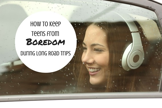 How to keep teens from boredom during long road trips #teens #roadtrips
