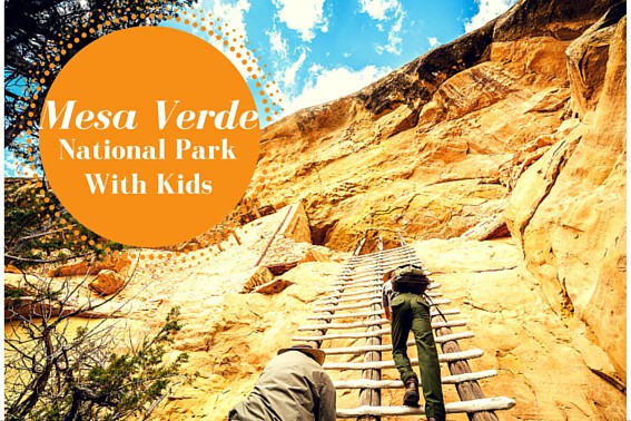 Mesa Verde National Park with kids
