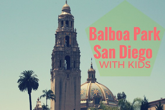 Balboa Park with kids #sandiego #balboapark