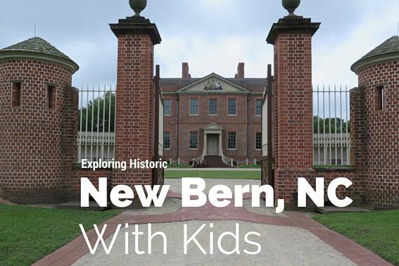 New Bern, North Carolina with kids #newbern #northcarolina