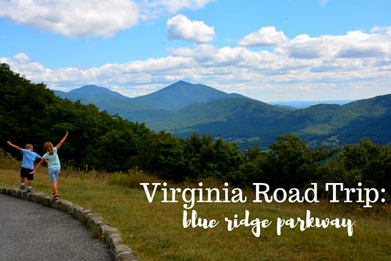 Virginia's Blue Ridge Parkway Roadtrip