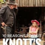 10 Best Reasons to Visit Knott's Berry Farm with Your Family 1