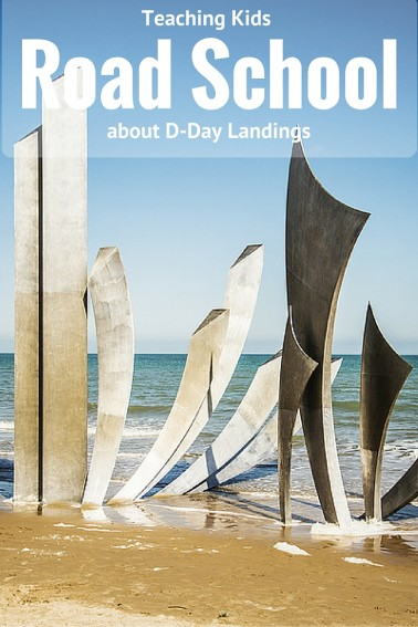 How to Teach your Kids about D-Day while Visiting France #roadschooling #homeschool #france #normandy #trekarooing