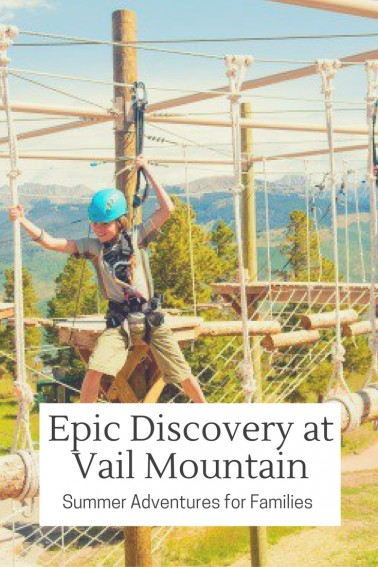 From ziplines to hikes to ropes courses, families will find all kinds of summer adventures at Vail Mountain's Epic Discovery. #vail #trekarooing #familytravel