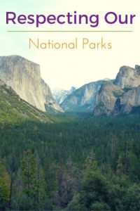 Respecting our National Parks Pinterest