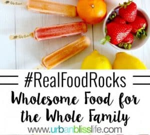 Wholesome Food for the Whole Family #RealFoodRocks @RubysRockets via @urbanblisslife