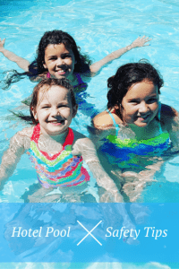 Hotel Pool Safety Tips: Keeping Your Family Safe in the Water 1